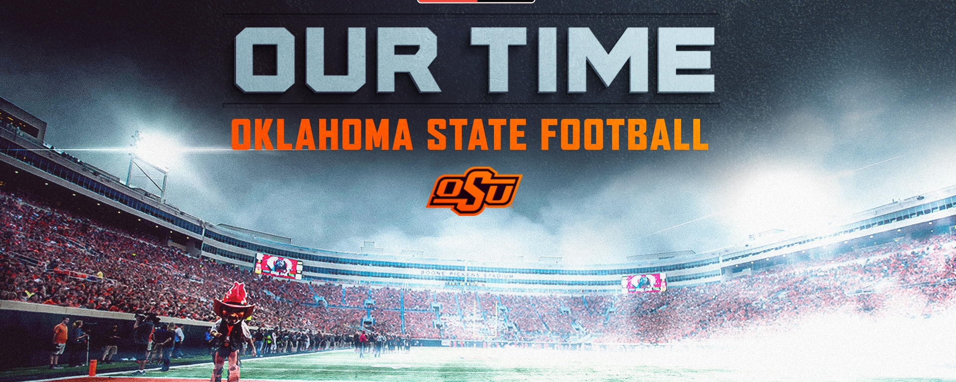 Our Time: Oklahoma State Football Streaming Now on Big 12 Now on ESPN+