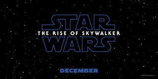 Star Wars Episode IX: The Rise of Skywalker - In Cinemas December