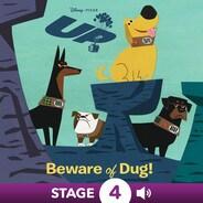 Up:  Beware of Dug!