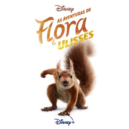 Disney+ apresenta o trailer e o pôster de As Aventuras de Flora e Ulisses