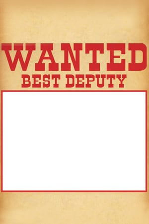 Wanted - Best Deputy