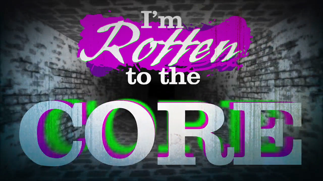 Rotten To The Core - karaokevideo