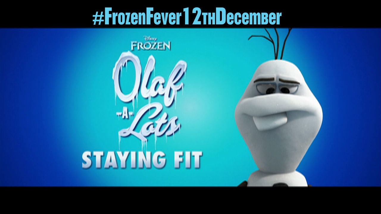Olaf-A-Lots- Staying Fit
