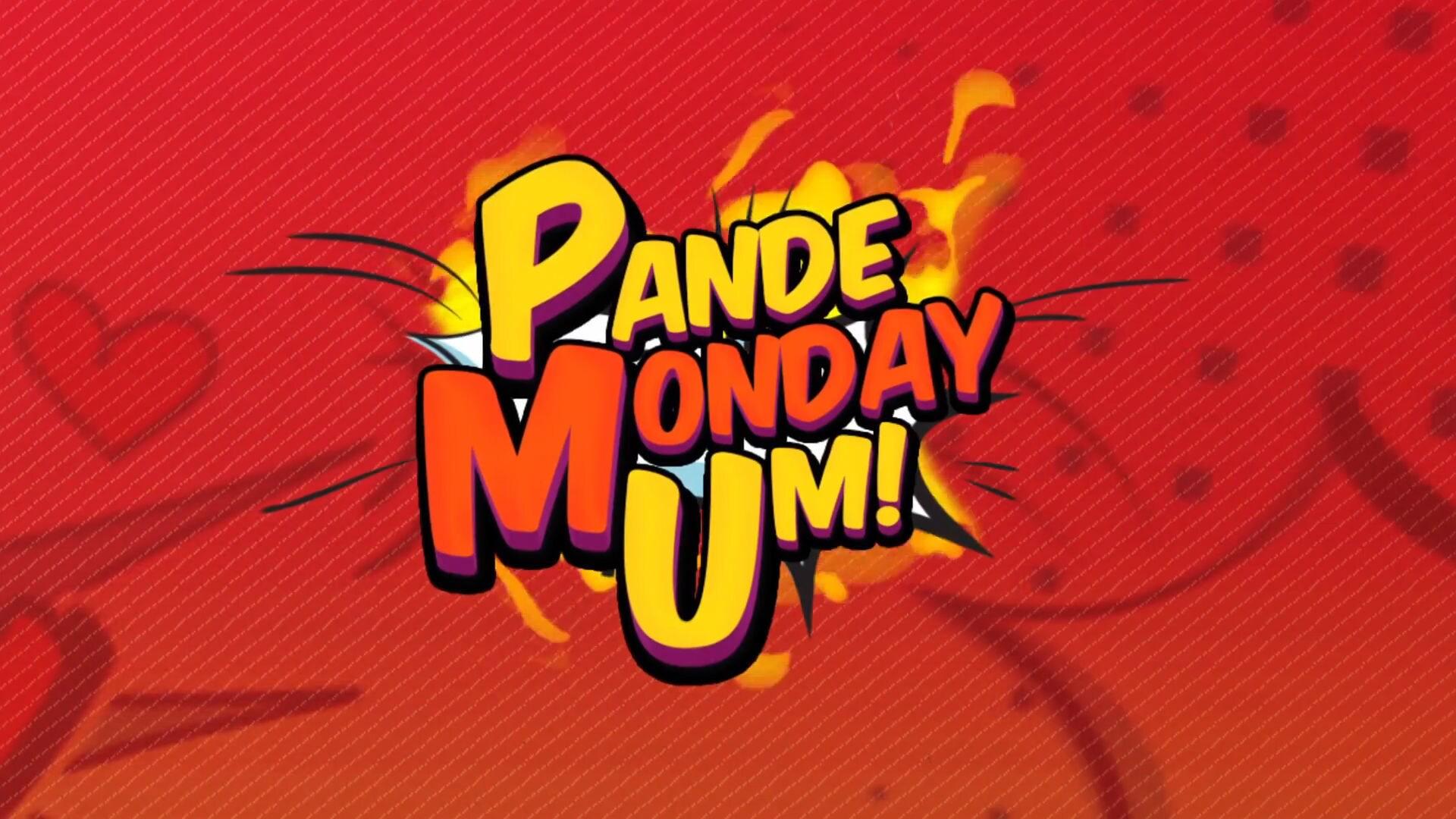 Pande Monday Um!