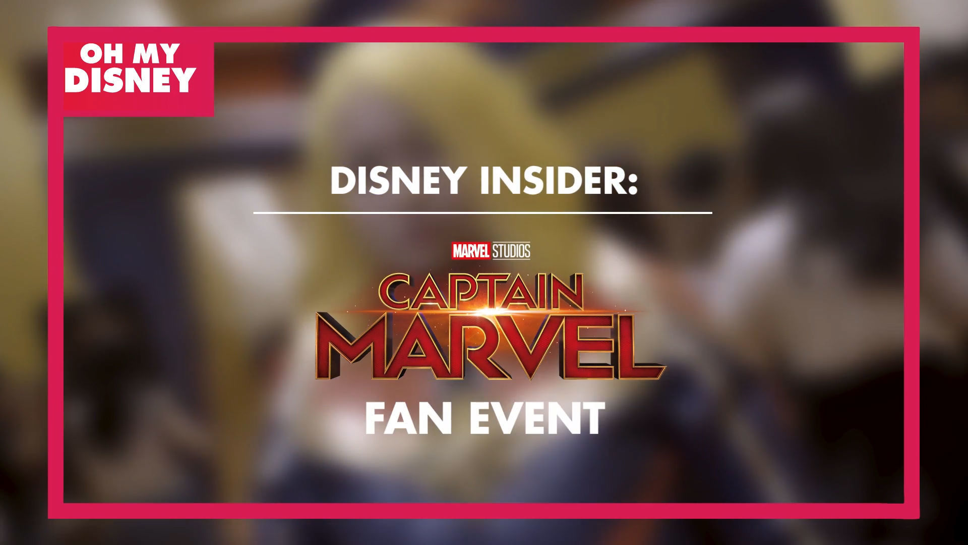 Disney Insider: Marvel Studios' Captain Marvel Talent Tour In Singapore