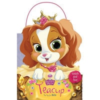 Palace Pets: Teacup the Pup for Belle Touch-and-Feel Book