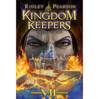 Kingdom Keepers: The Insider - Book Seven