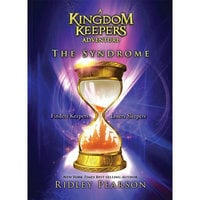 A Kingdom Keepers Adventure: The Syndrome Book
