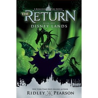 Kingdom Keepers: The Return Book One - Disney Lands