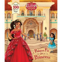 Elena of Avalor: A Palace Fit for a Princess Book