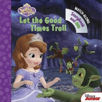 Sofia the First: Let the Good Times Troll Book