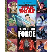 Star Wars: Tales of the Force - A Big Golden Book
