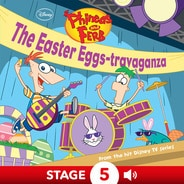 Phineas and Ferb:  The Easter Eggs-travaganza