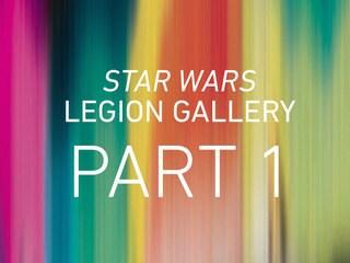 Star Wars Legion: Part 1