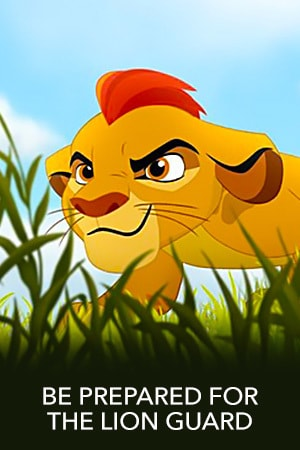 Be Prepared For The Lion Guard