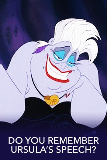 How Well Do You Remember Ursula's Speech From The Little Mermaid?