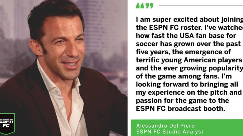 Legendary Italian Soccer Star Alessandro Del Piero Joins ESPN as Studio Analyst