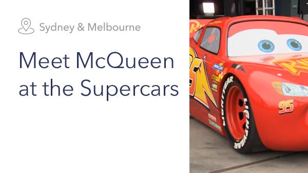 Meet McQueen at the Supercars