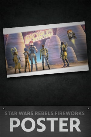 Star Wars: May the 4th Star Wars Rebels Fireworks Poster