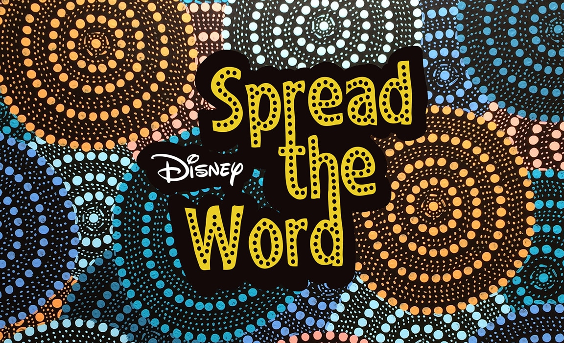 Spread the Word on Disney Plus