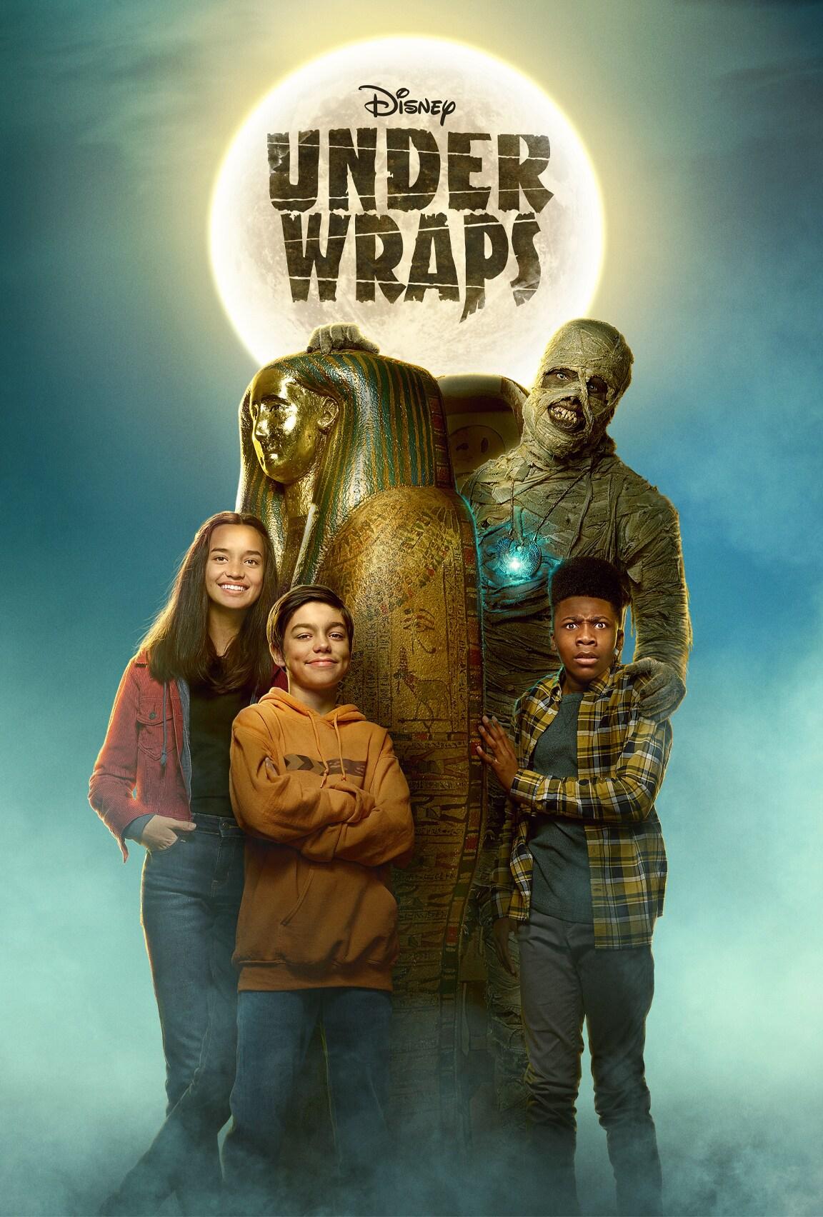 Disney Channel's Under Wraps on Disney Plus