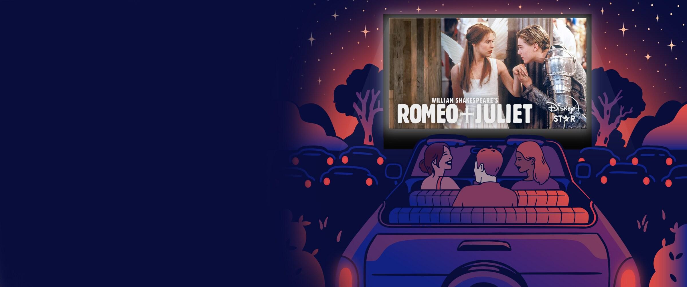Star on Disney+ Drive-In | Romeo + Juliet