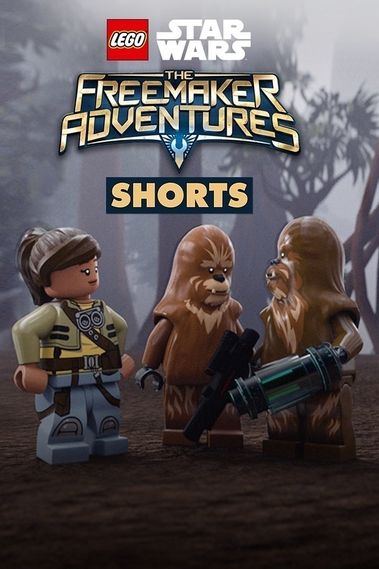 LEGO Star Wars: The Freemaker Adventures (Shorts) poster