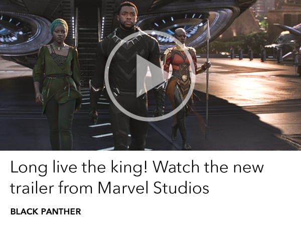 Marvel - Disney to your day slider - Black Panther Payoff Trailer