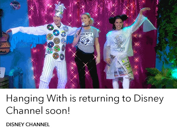 Hanging With is returning - Disney Channel Blog - Homepage AU
