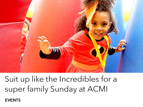 You can be Incredible too - at ACMI Melbourne on Sunday 3 June