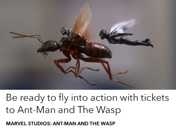 Grab your tickets to Ant-Man and The Wasp, in cinemas 5 July