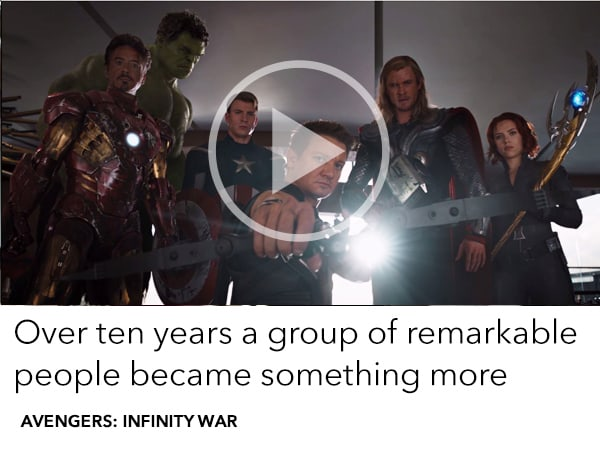 A remarkable legacy and 10 years of the MCU leads to Avengers Infinity WAr