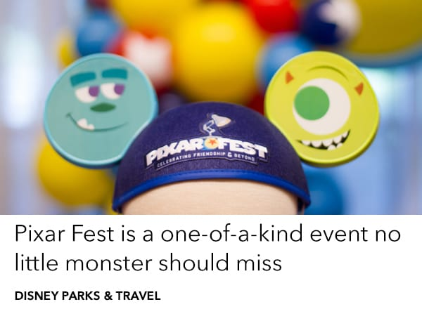 Adventure is out there at Disneyland Resort's Pixar Fest