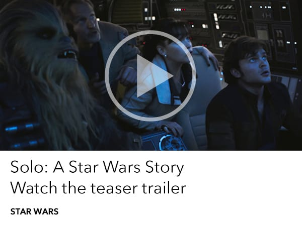 Star Wars - Solo: A Star Wars Story - teaser trailer