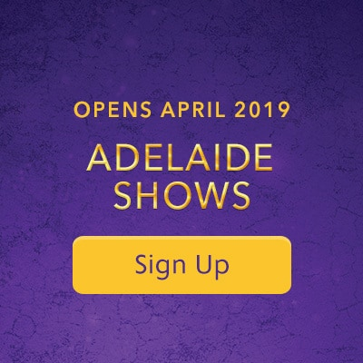 Adelaide Shows Now On Sale