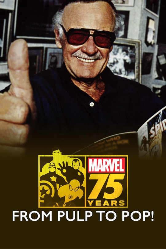 Marvel 75 Years: From Pulp to Pop! poster