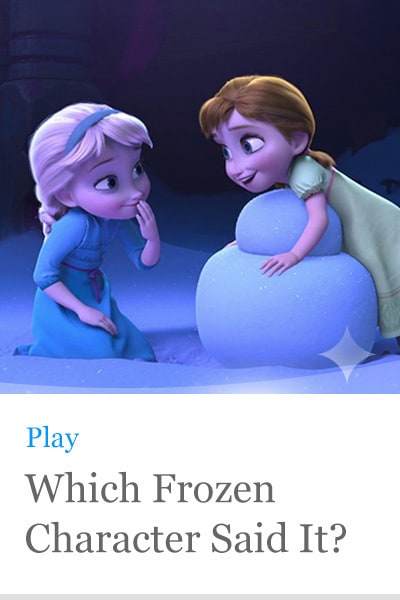 Quiz: Which Frozen Character Said It?