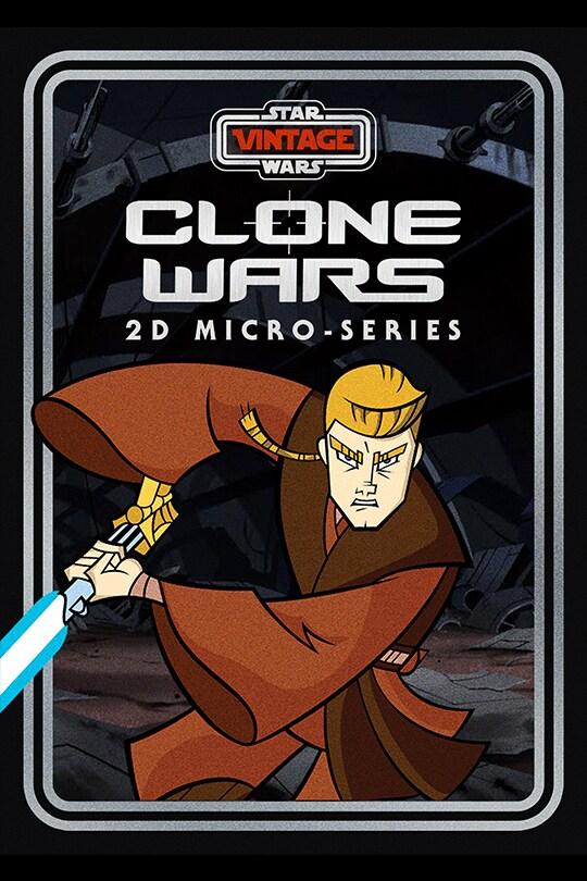 Star Wars Vintage: Clone Wars 2D Micro-Series poster