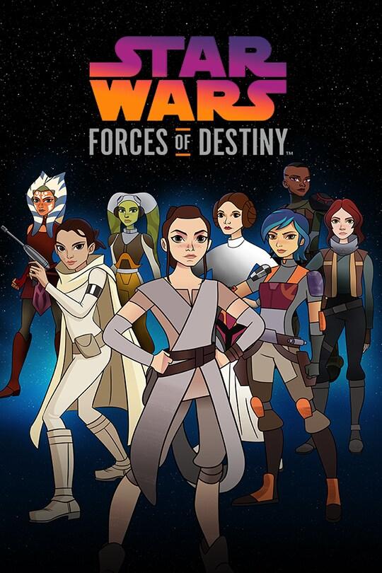 Star Wars Forces of Destiny poster