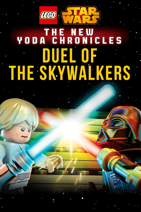 LEGO Star Wars: The New Yoda Chronicles - Duel of the Skywalkers poster