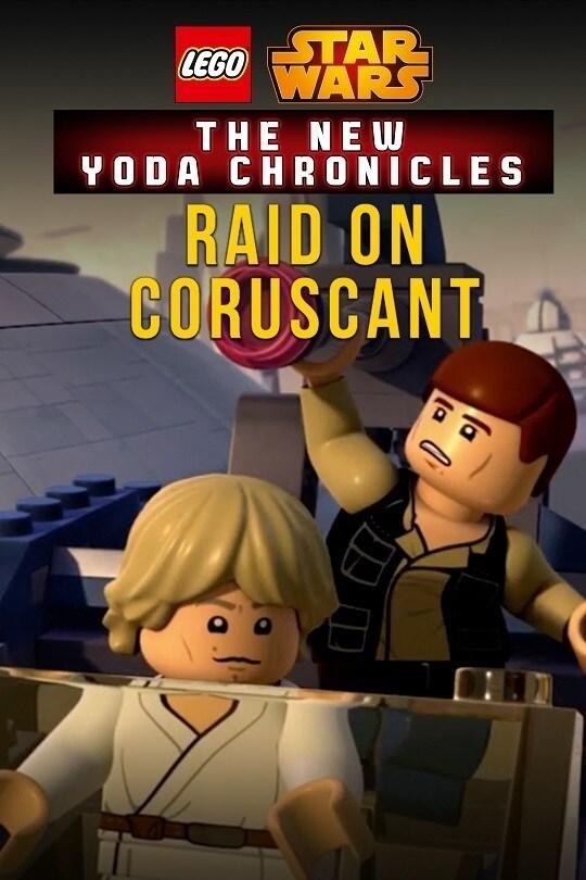 LEGO Star Wars: The New Yoda Chronicles - Raid on Coruscant poster