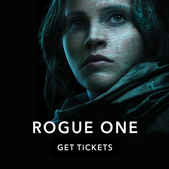Rogue One: Get Tickets