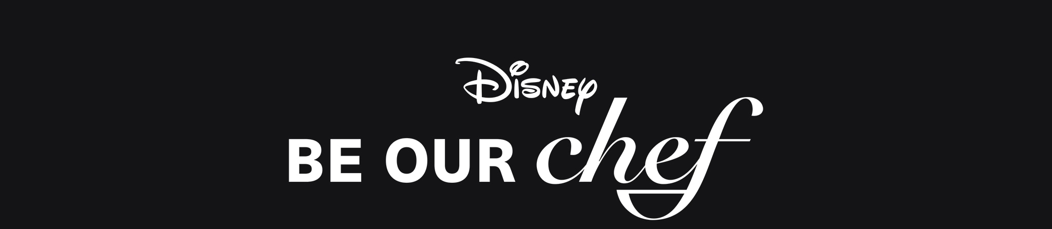 Disney Be Our Chef