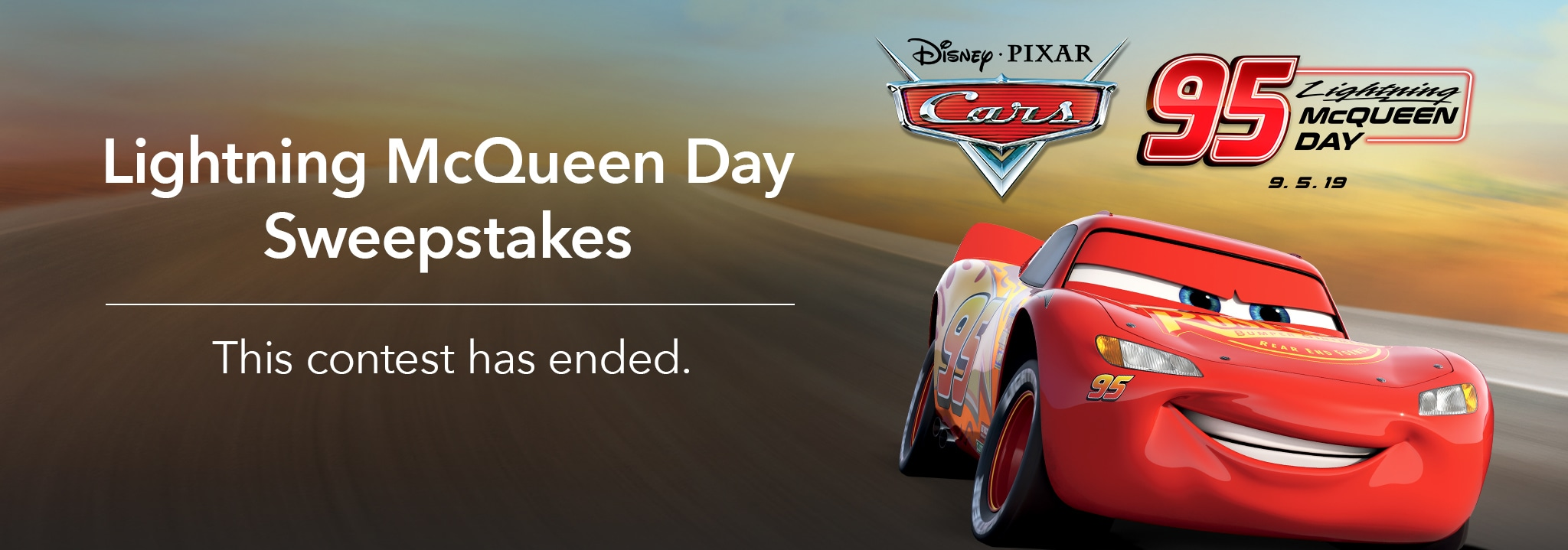 Lightning McQueen Day Sweepstakes - This contest has ended.