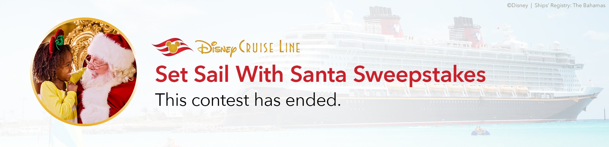 Disney Cruise Line - Set Sail With Santa Sweepstakes - This contest has ended.