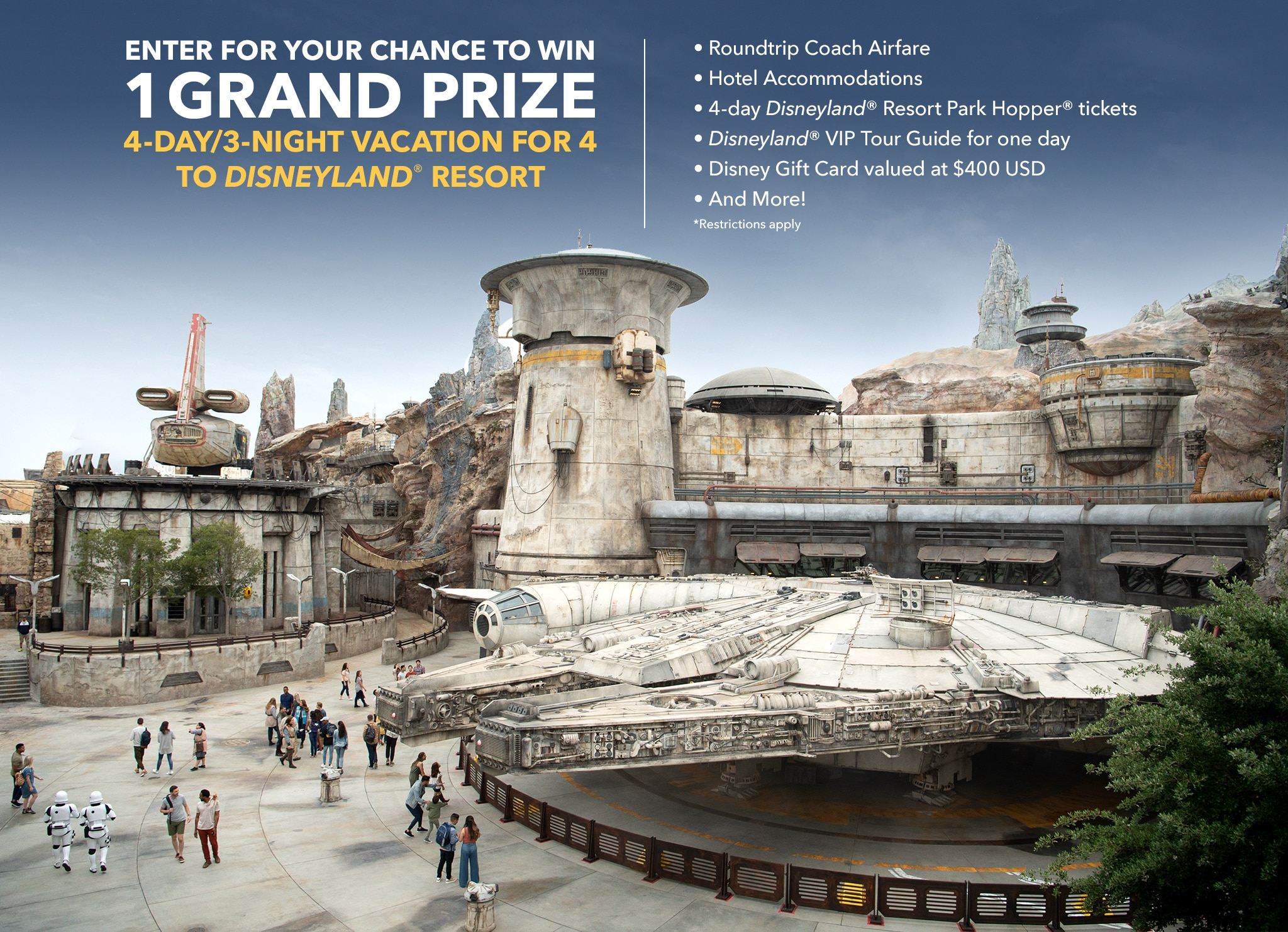 Enter for your chance to win 1 grand prize 4 day 3 night vacation for 4 to Disneyland resort. Roundtrip coach airfare, hotel accommodations, 4 day Disneyland Resort Park Hopper tickets, Disneyland VIP tour guide for one day, Disney gift card valued at 400 USD and more! Restrictions apply