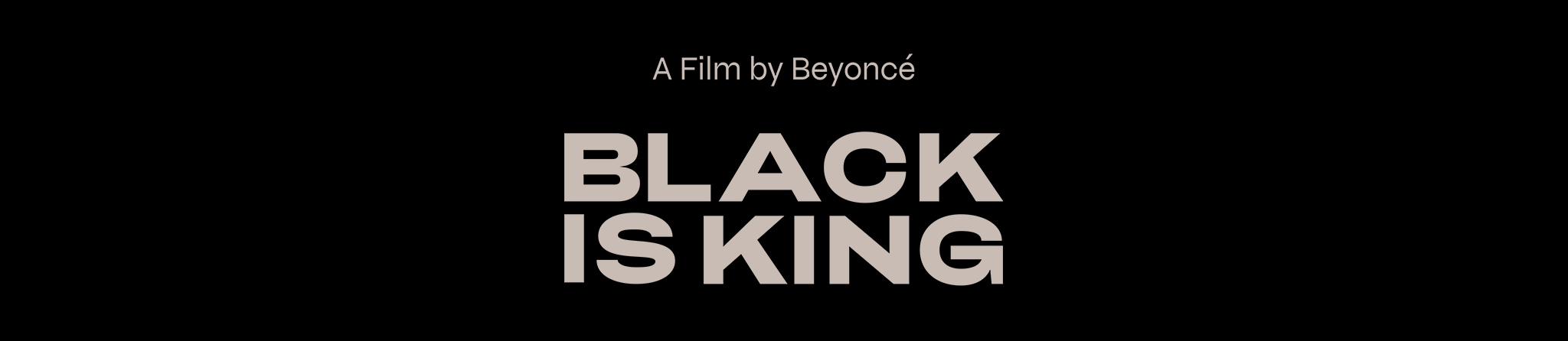 Black Is King | A Film by Beyoncé