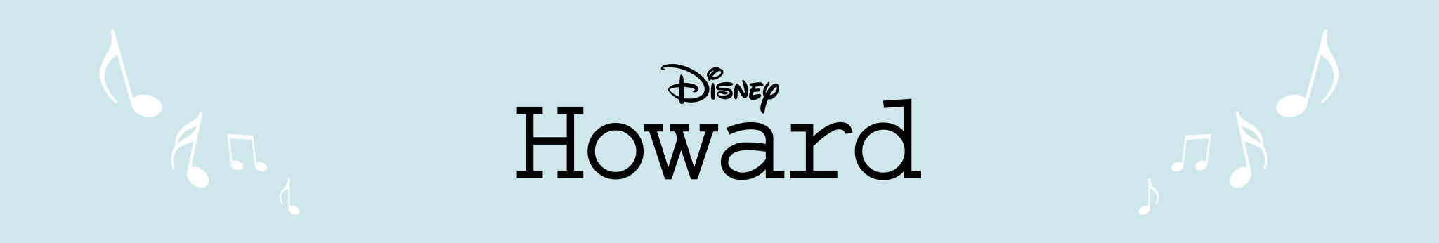 Disney | Howard