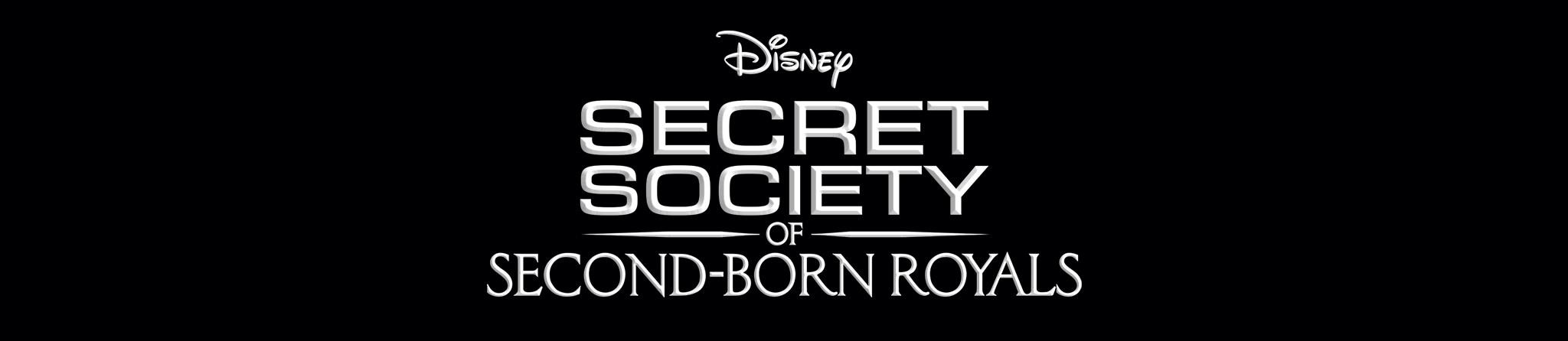Disney | Secret Society of Second-Born Royals