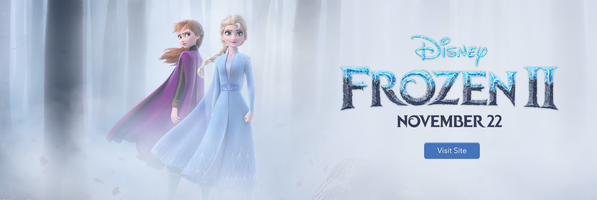 Disney Frozen II - November 22 - Visit Site
